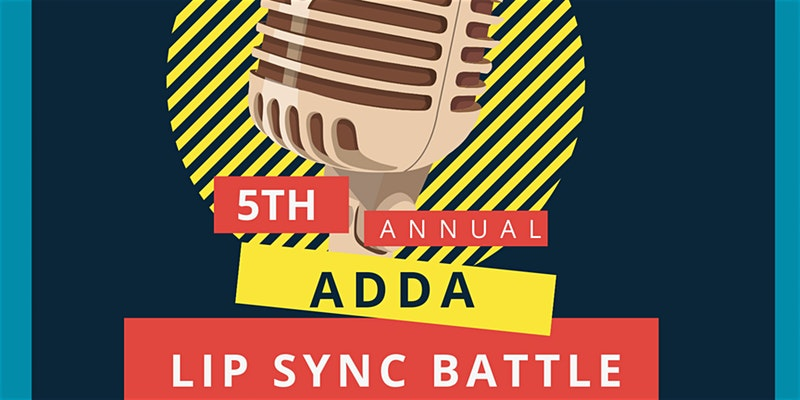 ADDA's 5th Annual Lip Sync Battle! @ Newberry Hall